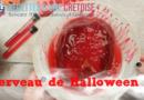 Le cerveau des zombies –  Zombie brains dessert – Let's Halloween en Vidéo YOUTUBE